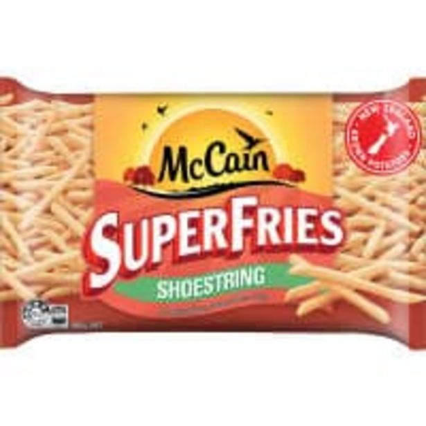 Mccain superfries fries shoestring offer at $2.7