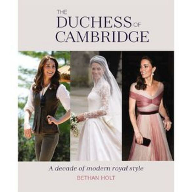 The Duchess of Cambridge by Bethan Holt offer at $25